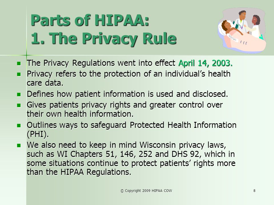 Parts of HIPAA: 1. The Privacy Rule