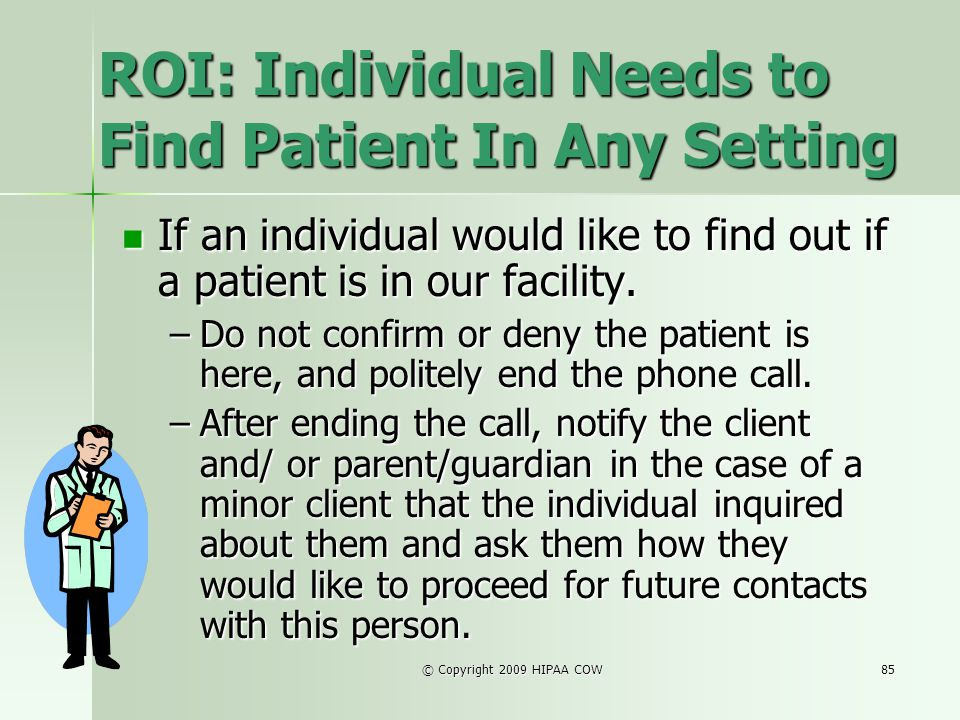 ROI: Individual Needs to Find Patient In Any Setting