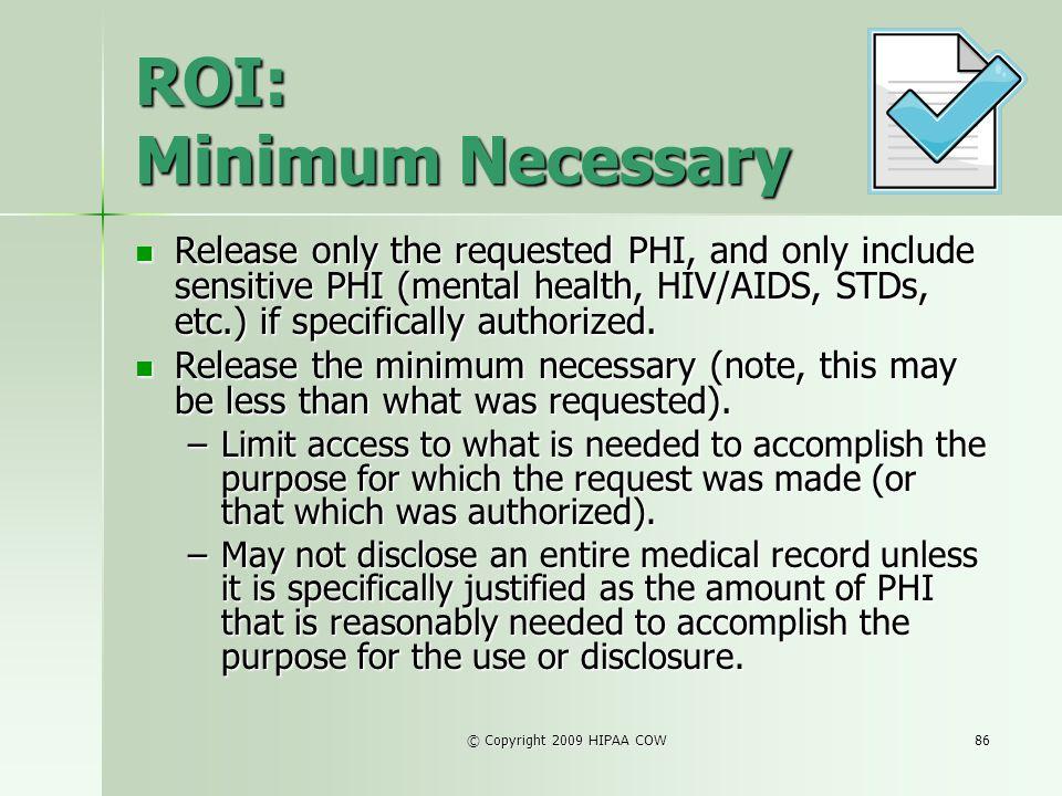 ROI: Minimum Necessary