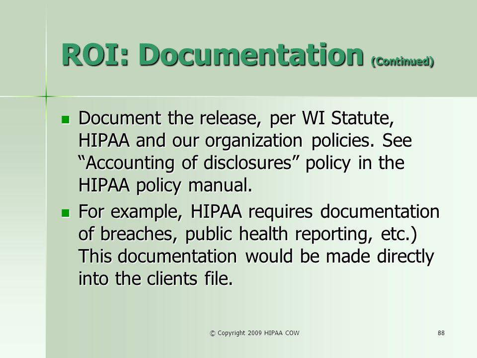 ROI: Documentation (Continued)