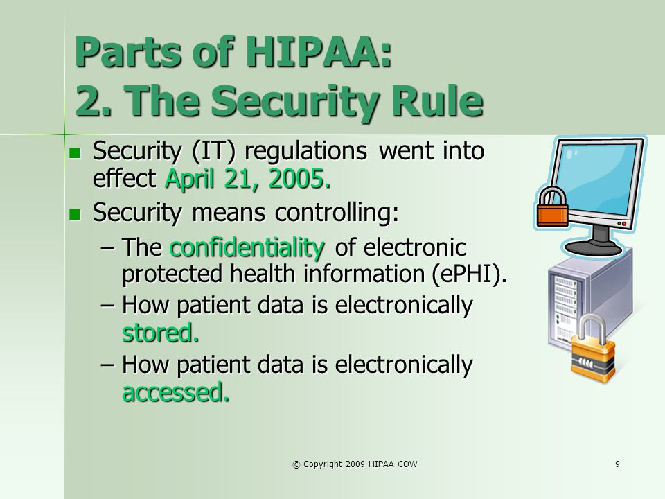 Parts of HIPAA: 2. The Security Rule