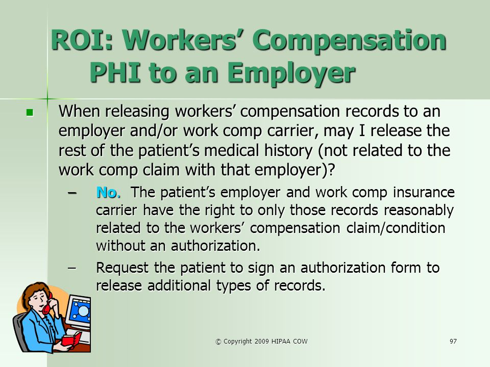 ROI: Workers' Compensation PHI to an Employer