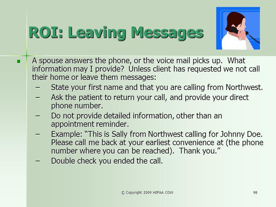 ROI: Leaving Messages