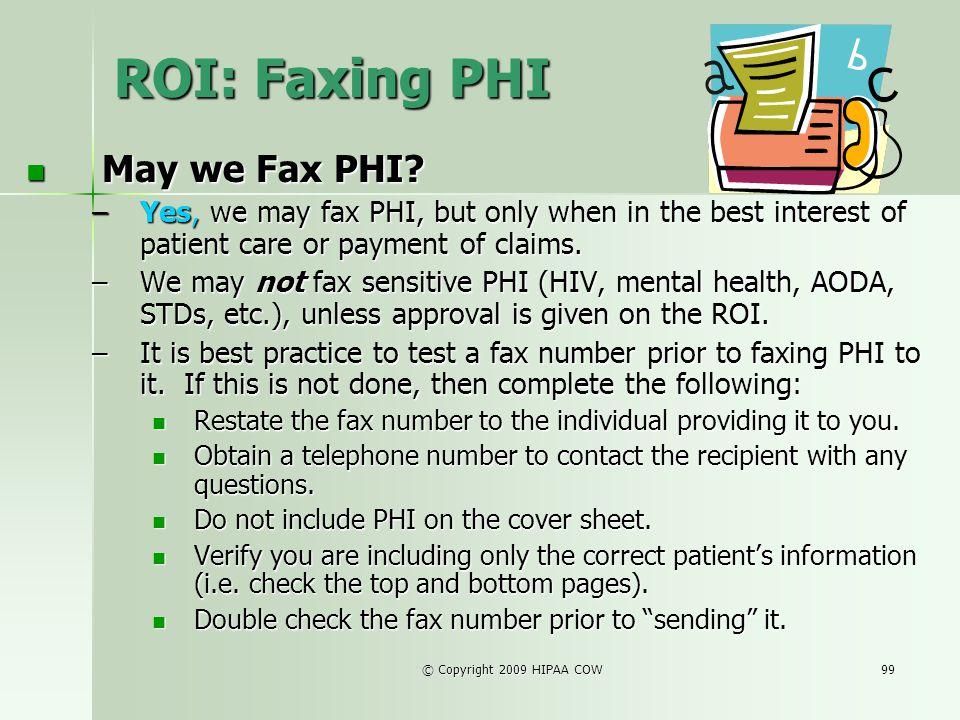 ROI: Faxing PHI May we Fax PHI