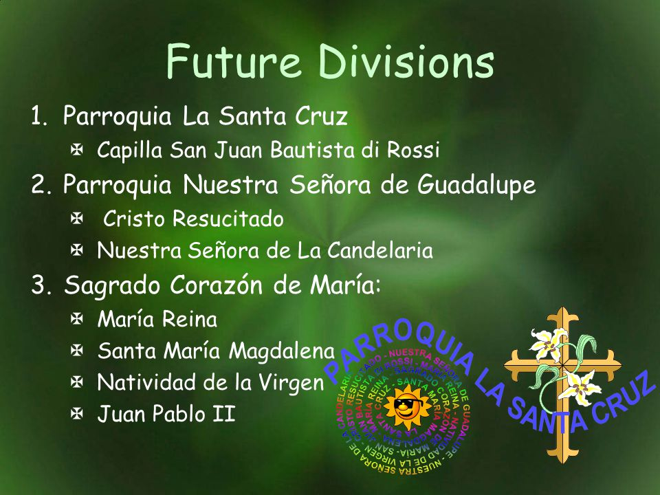 Future Divisions Parroquia La Santa Cruz