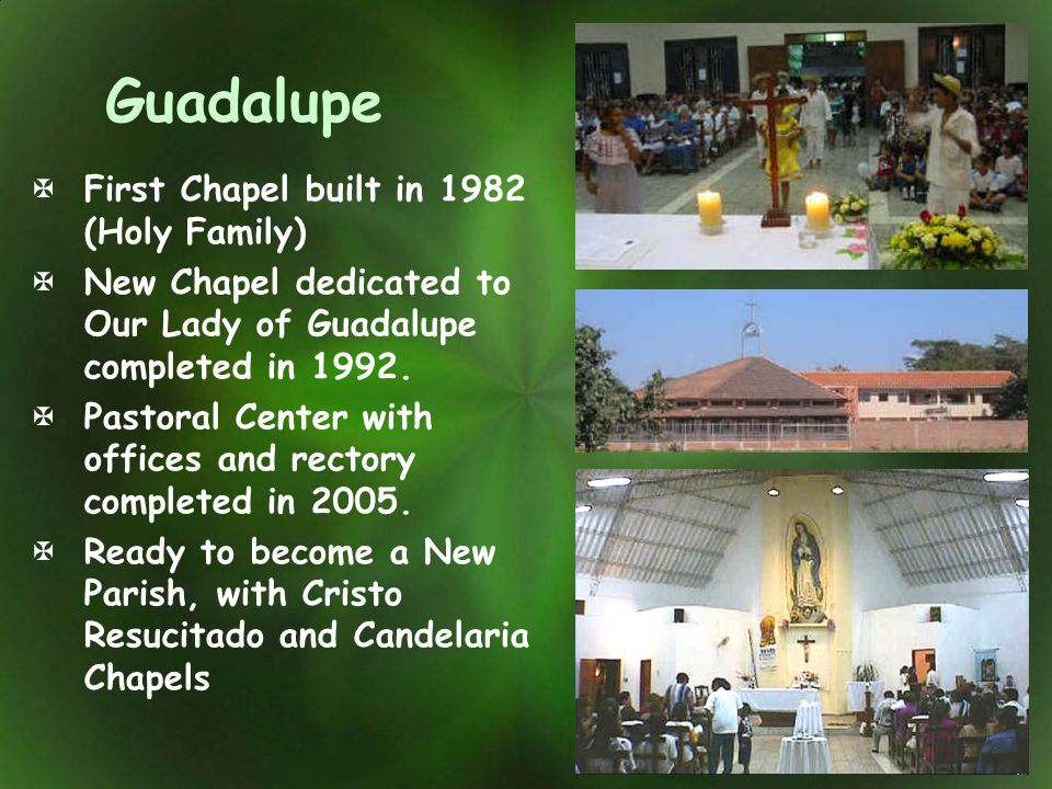 Guadalupe First Chapel built in 1982 (Holy Family)
