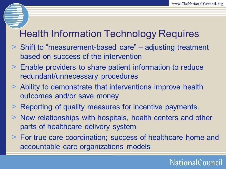 Health Information Technology Requires