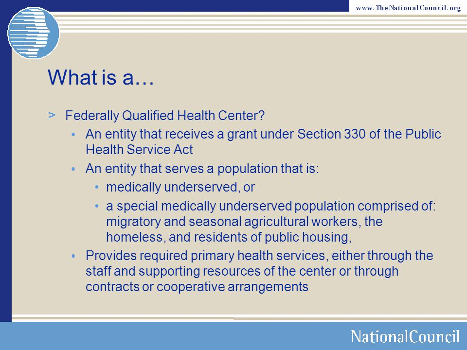 What is a… Federally Qualified Health Center