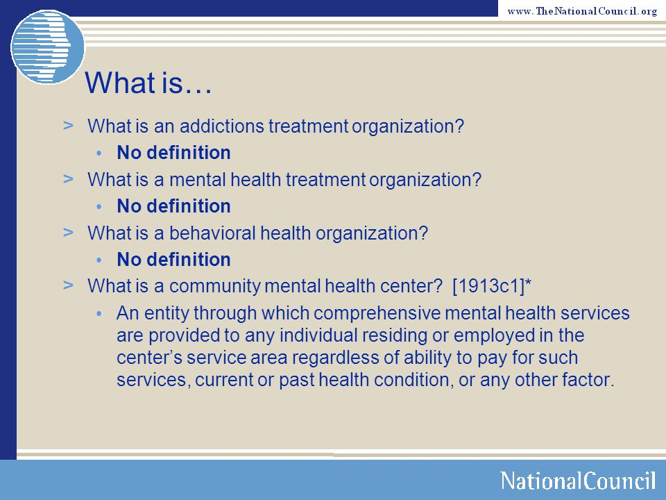 What is… What is an addictions treatment organization No definition
