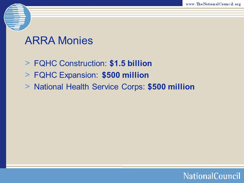 ARRA Monies FQHC Construction: $1.5 billion