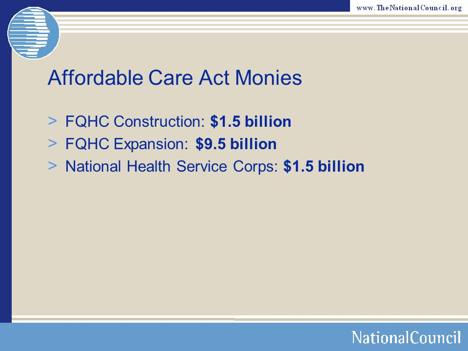 Affordable Care Act Monies