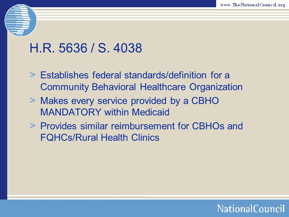 H.R / S Establishes federal standards/definition for a Community Behavioral Healthcare Organization.