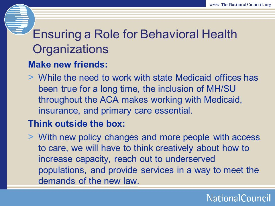 Ensuring a Role for Behavioral Health Organizations