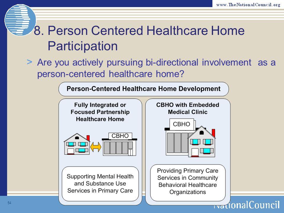 8. Person Centered Healthcare Home Participation
