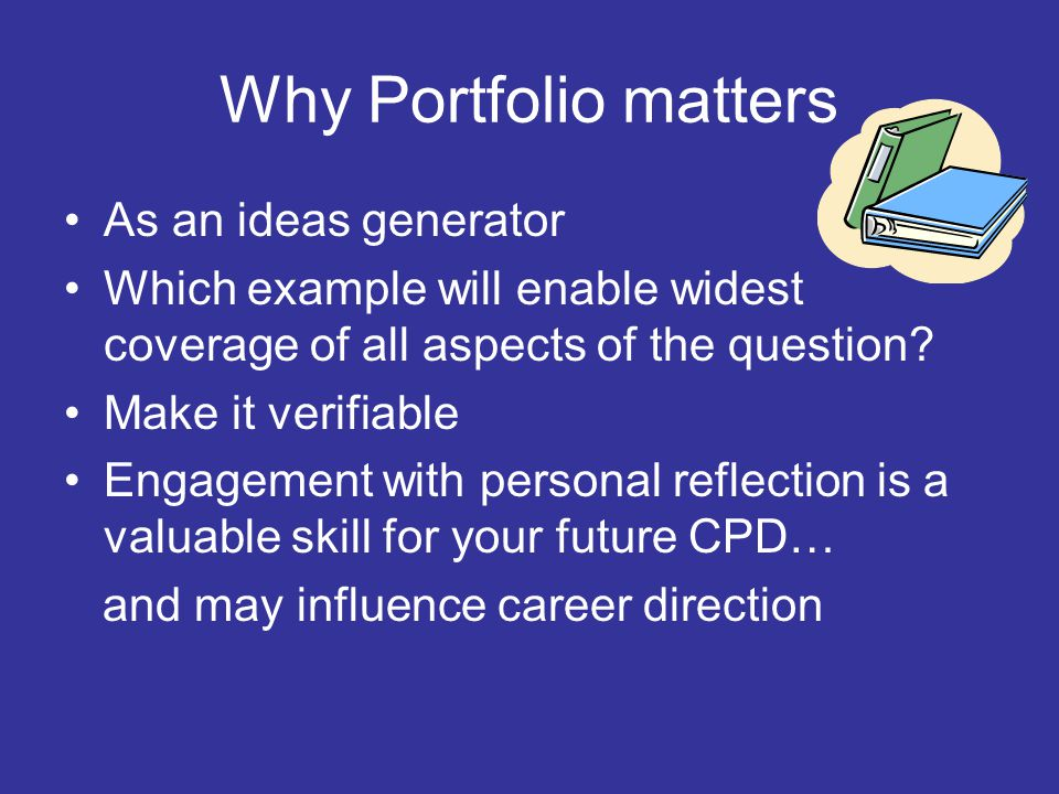 Why Portfolio matters As an ideas generator