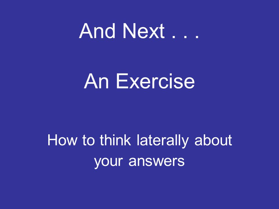 How to think laterally about