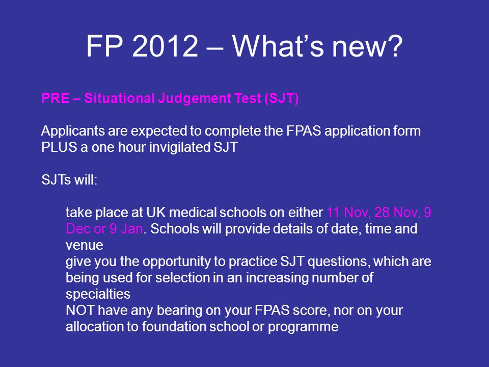 FP 2012 – What's new PRE – Situational Judgement Test (SJT)