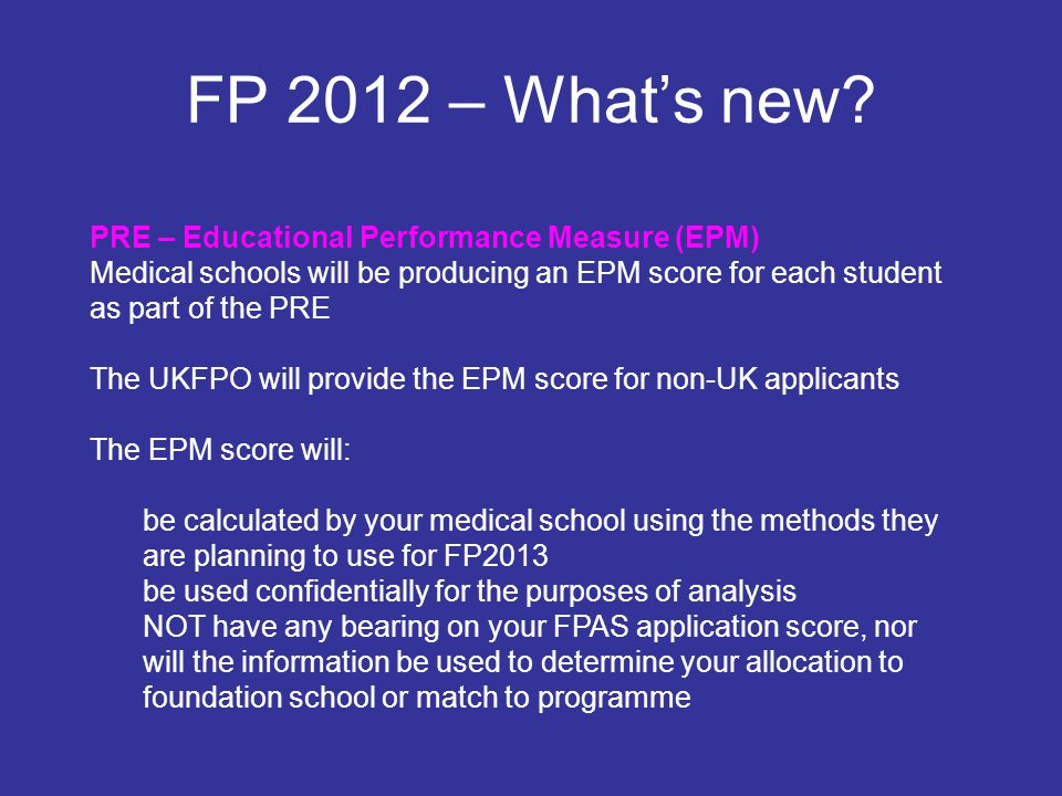 FP 2012 – What's new PRE – Educational Performance Measure (EPM)