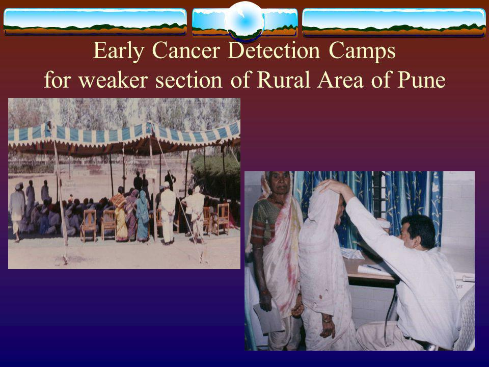 Early Cancer Detection Camps for weaker section of Rural Area of Pune