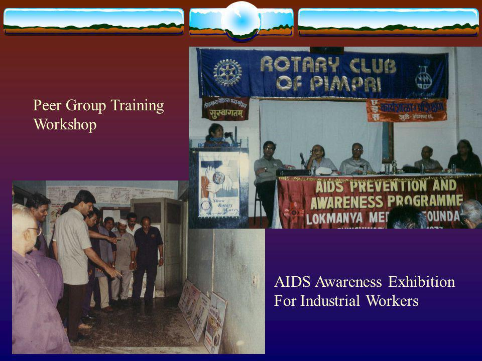Peer Group Training Workshop AIDS Awareness Exhibition For Industrial Workers