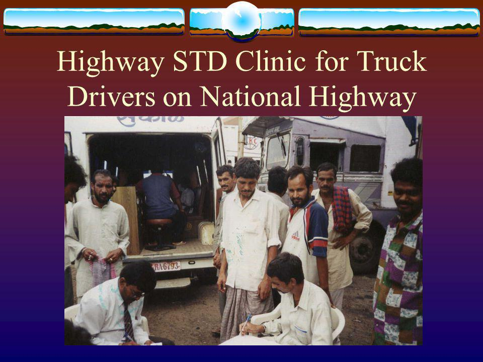 Highway STD Clinic for Truck Drivers on National Highway