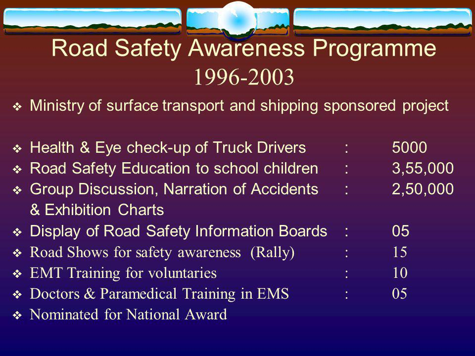 Road Safety Awareness Programme 1996-2003