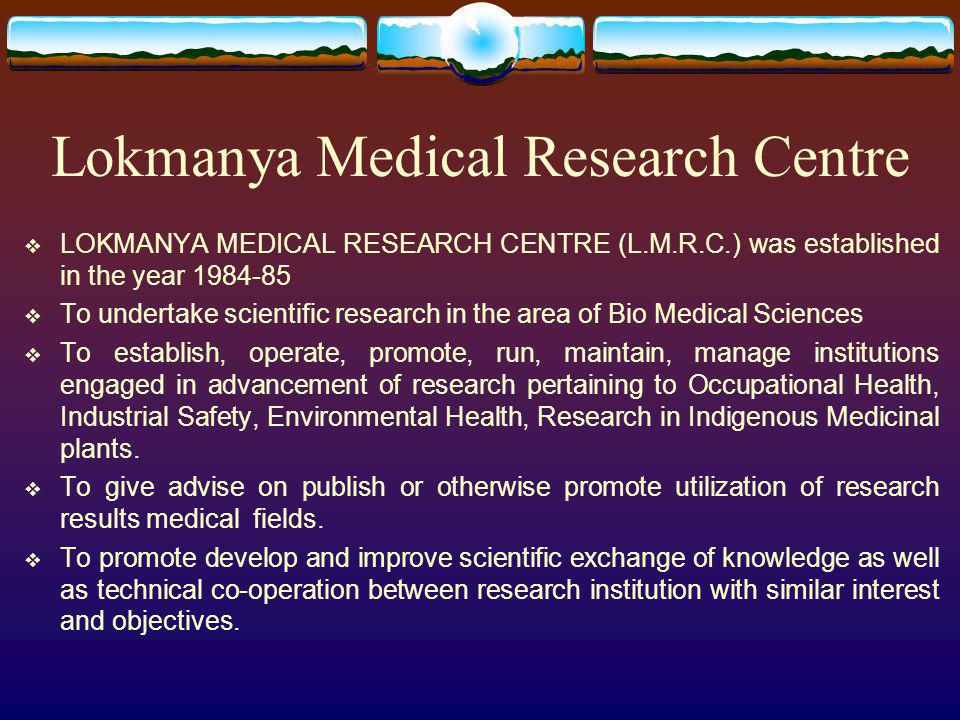 Lokmanya Medical Research Centre