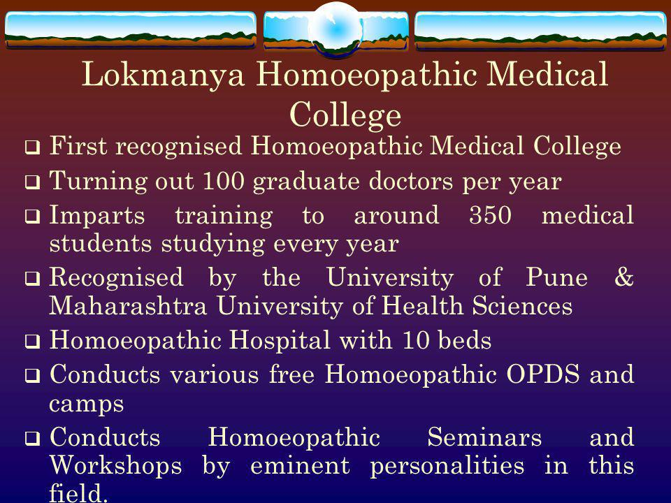 Lokmanya Homoeopathic Medical College