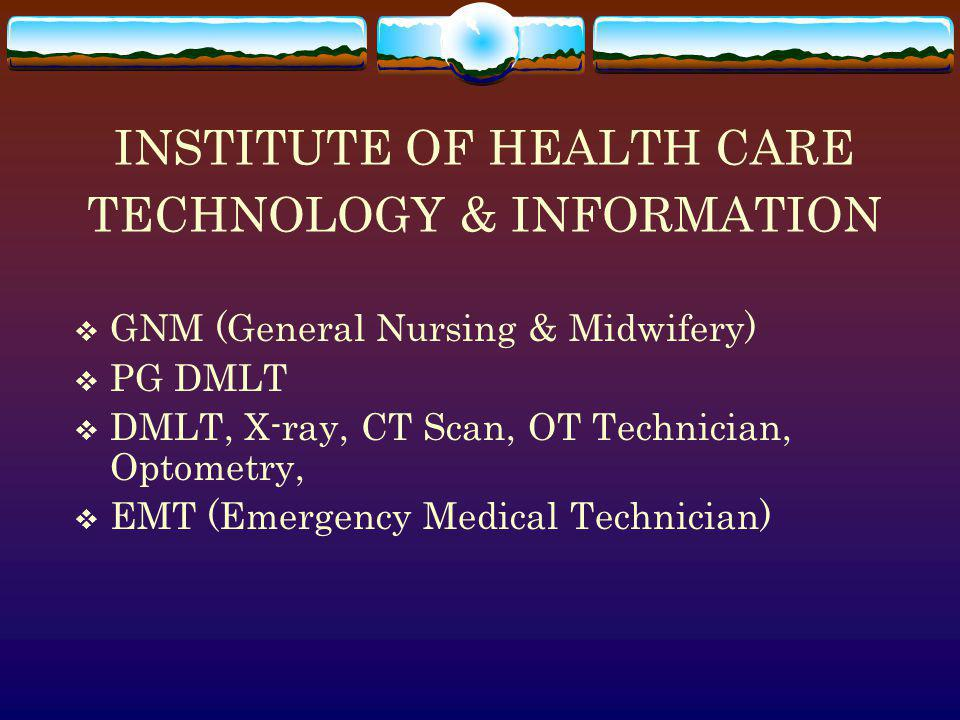 INSTITUTE OF HEALTH CARE TECHNOLOGY & INFORMATION