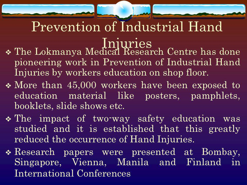 Prevention of Industrial Hand Injuries