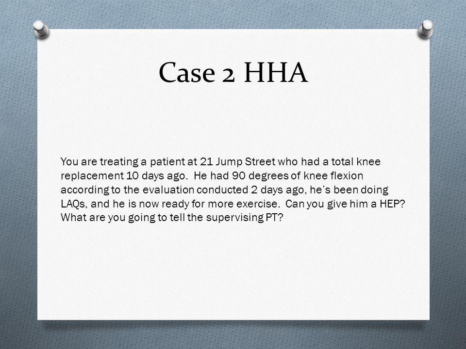 Case 2 HHA