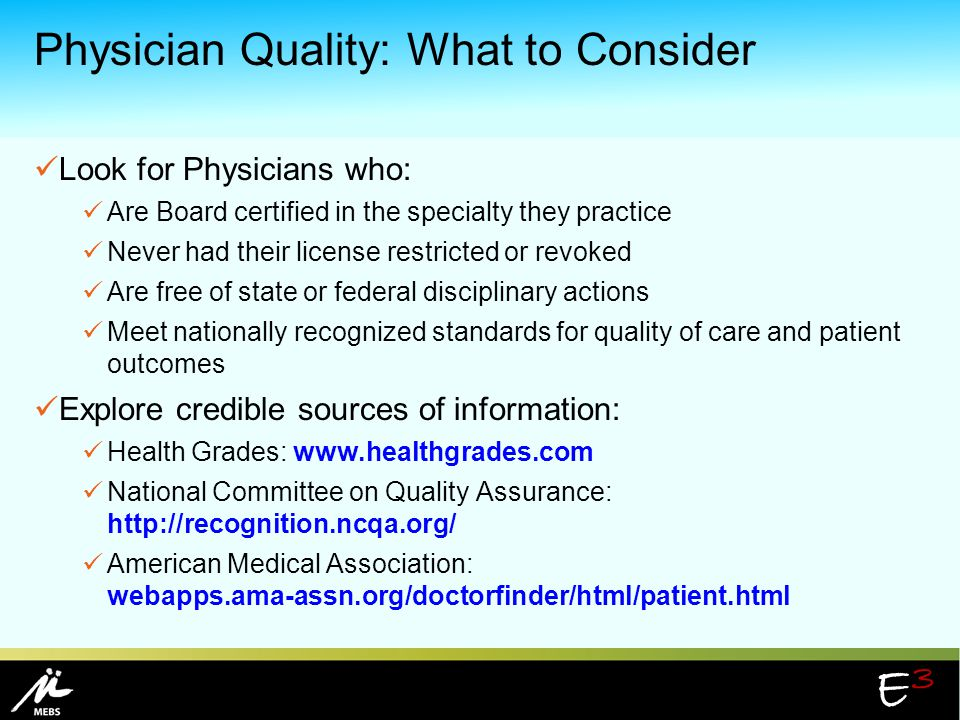 Physician Quality: What to Consider