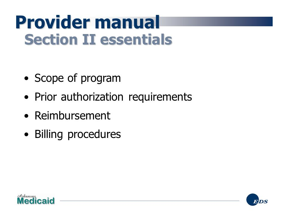 Provider manual Section II essentials Scope of program