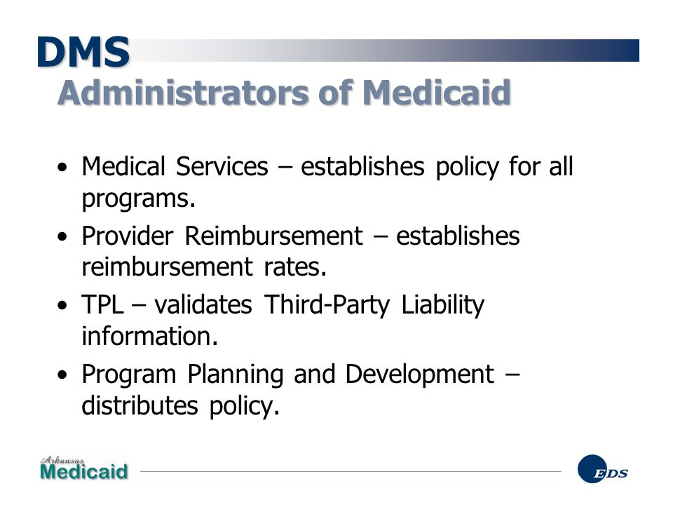 DMS Administrators of Medicaid