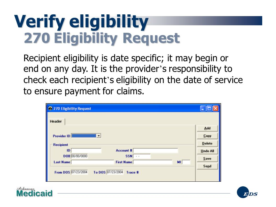 Verify eligibility 270 Eligibility Request