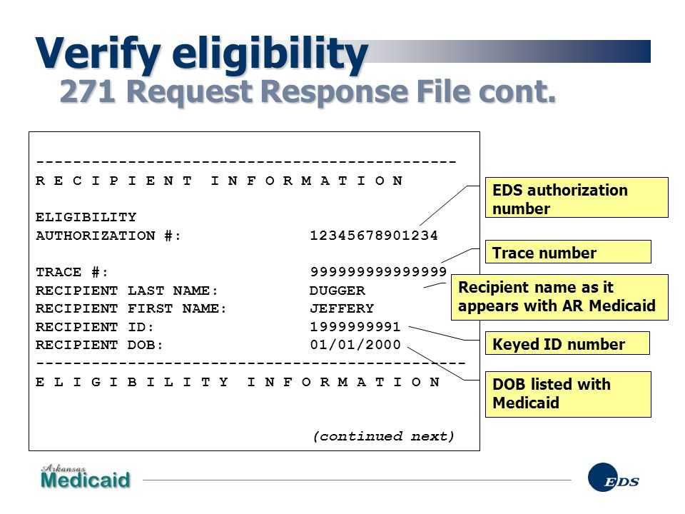 Verify eligibility 271 Request Response File cont.