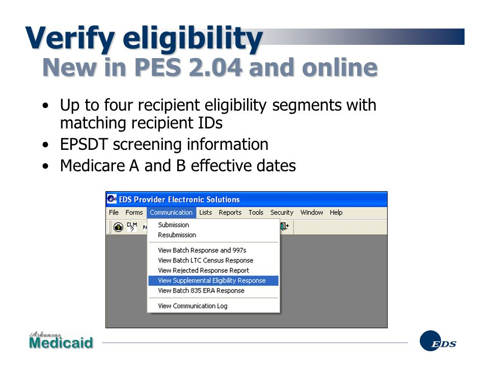 Verify eligibility New in PES 2.04 and online