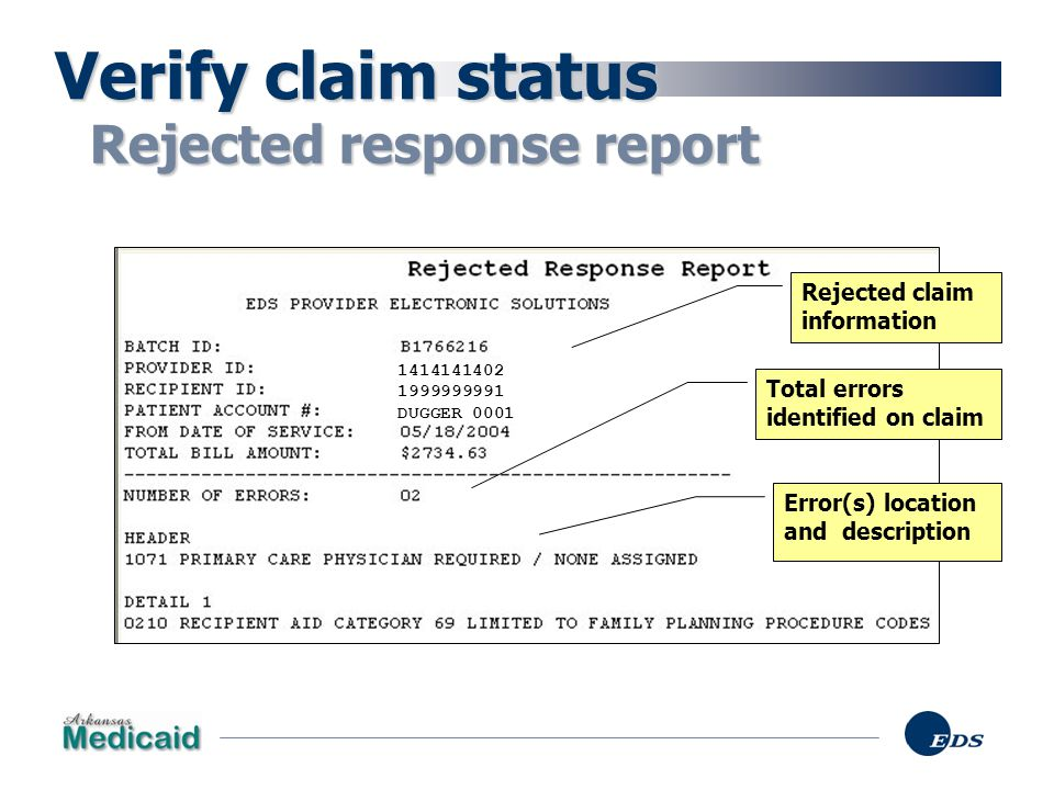Verify claim status Rejected response report