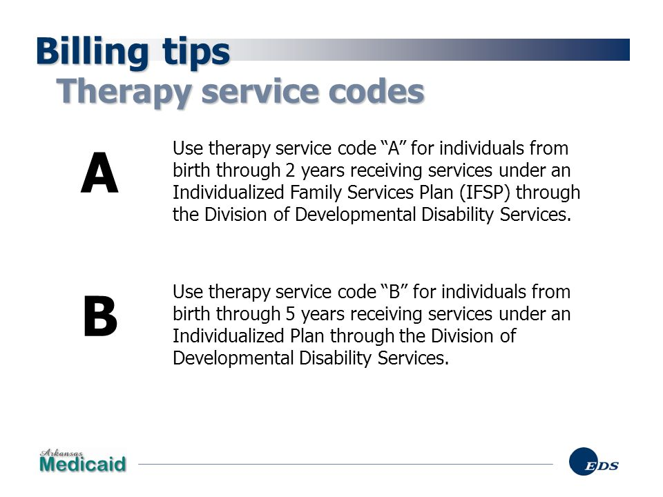 A B Billing tips Therapy service codes