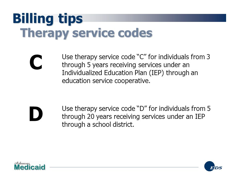 C D Billing tips Therapy service codes