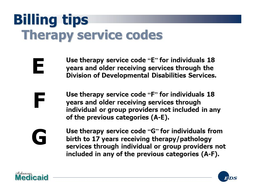 E F G Billing tips Therapy service codes