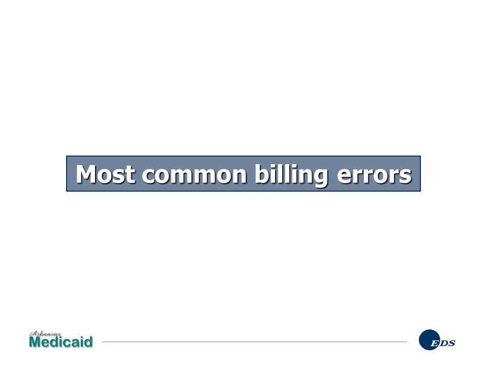 Most common billing errors