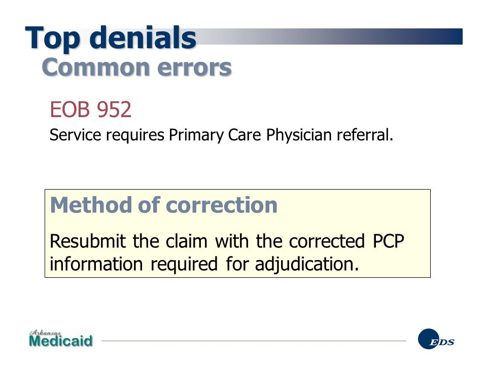 Top denials Common errors EOB 952 Method of correction