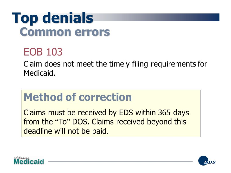 Top denials Common errors EOB 103 Method of correction