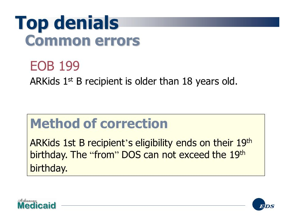 Top denials Common errors EOB 199 Method of correction