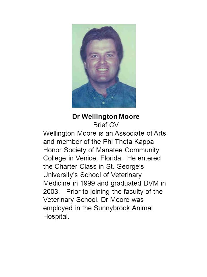 Dr Wellington Moore Brief CV.