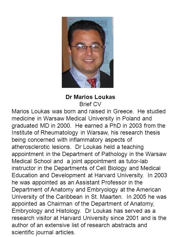 Dr Marios Loukas Brief CV.