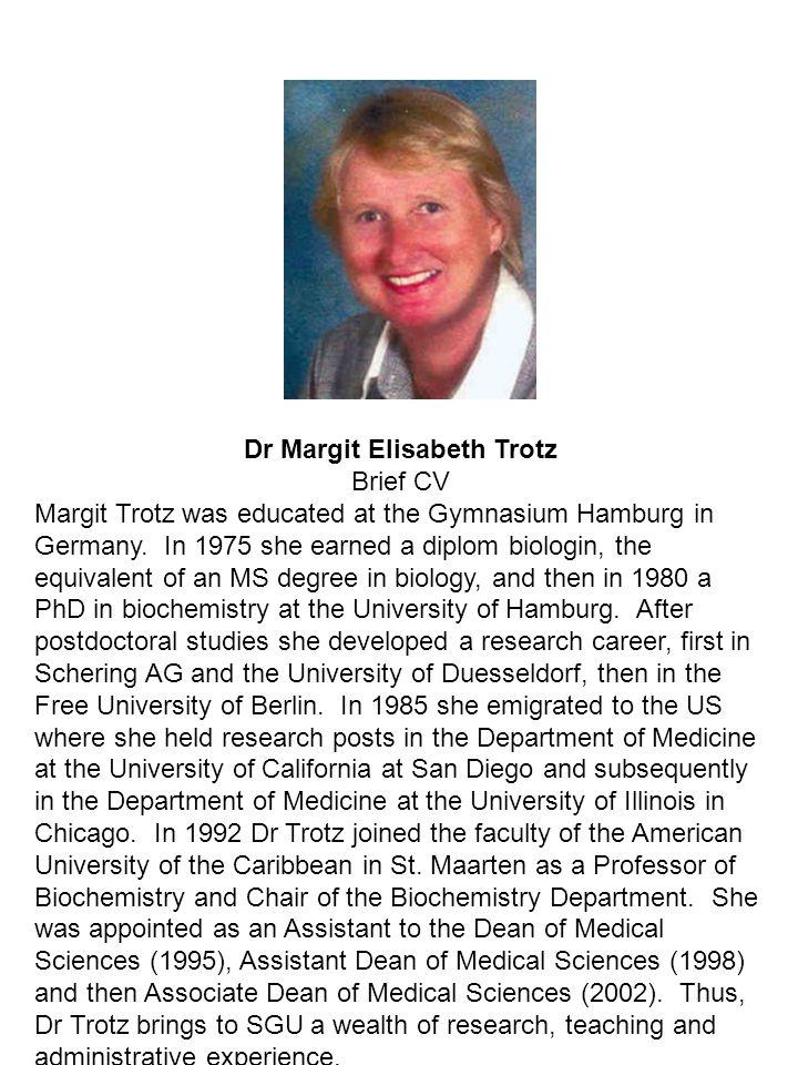 Dr Margit Elisabeth Trotz