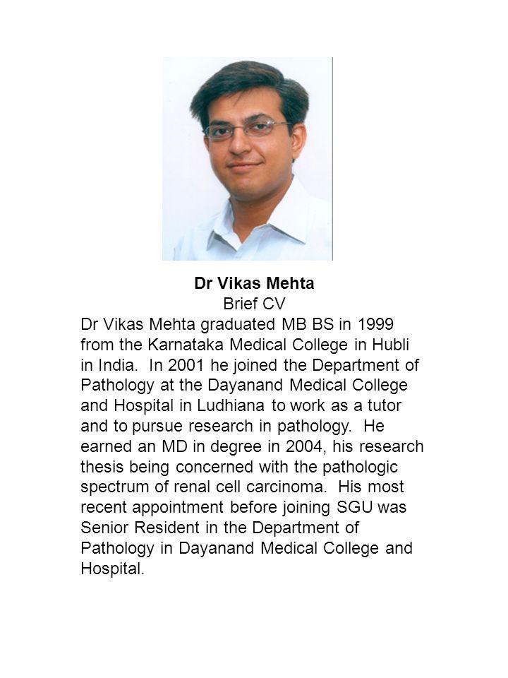 Dr Vikas Mehta Brief CV.