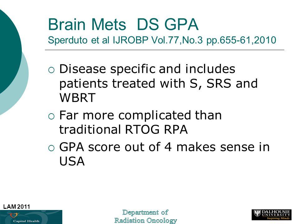 Brain Mets DS GPA Sperduto et al IJROBP Vol.77,No.3 pp.655-61,2010